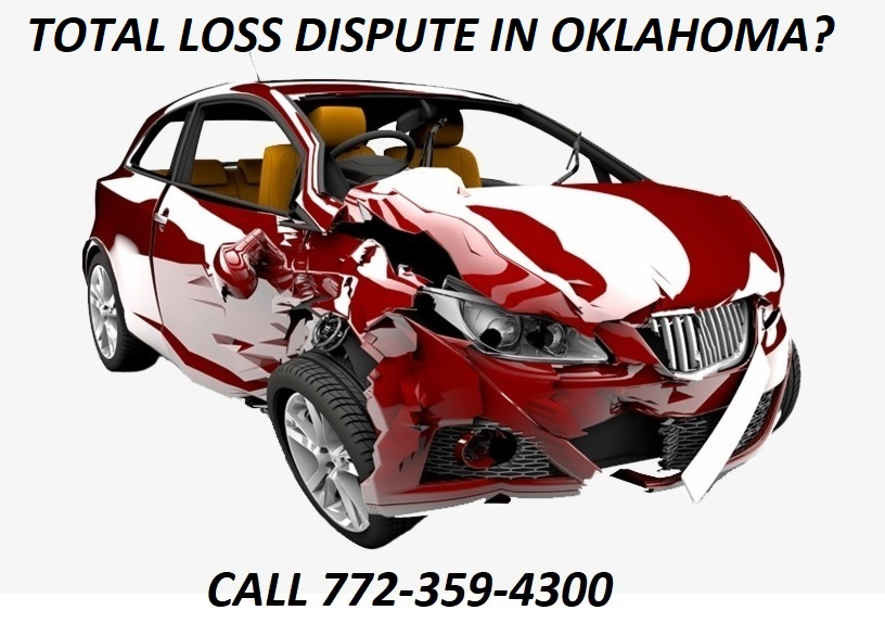TOTAL LOSS DISPUTE IN OKLAHOMA